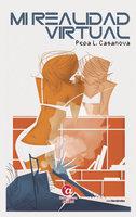 Mi realidad virtual - Pepa L. Casanova