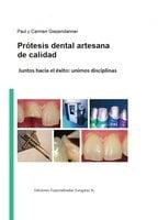 Prótesis dental artesanal de calidad - Paul Giezendanner, Carmen Giezendanner