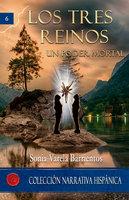 Los tres reinos - Sonia Varela Barrientos