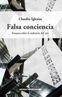 Falsa conciencia - Claudio Iglesias