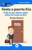 GuíaBurros: Venta a puerta fría - Tomas Santoro Álvarez