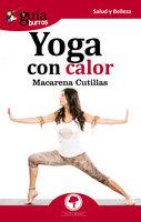 GuíaBurros: Yoga con calor - Macarena Cutillas Rodríguez