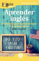 Guíaburros Aprender Inglés - Delfín carbonell