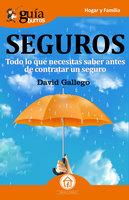 GuíaBurros: Seguros - David Gallego Tortosa