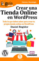 Guíaburros: Crear una tienda online en WordPress - Daniel Regidor