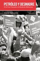 Petróleo y desmadre - Víctor Salmerón