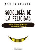 Sociología de la felicidad - Cecilia Arizaga