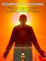 Desarrollo emocional - Jaume Garriga i Arqué