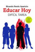 Educar hoy - Ricardo Pardo Aparicio