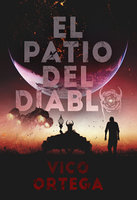 El Patio del Diablo - Victor Serrano Ortega