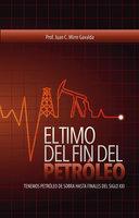 El timo del fin del petróleo - Prof Juan