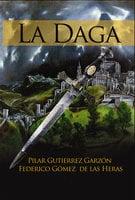 La Daga - Pilar Gutiérrez, Federico Gómez las de Heras