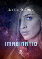 Imaginatio - Marco Mazón Gomariz