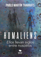 Humaliens - Pablo Martín Tharrats