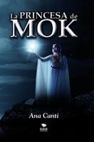 La princesa de Mok - Ana Canti