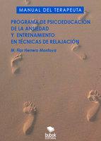 Programa de la psicoeducación de la ansiedad y entrenamiento en técnicas de relajación - María Flor Herrero Montoya