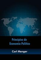 Principios de economía política - Carl Menger