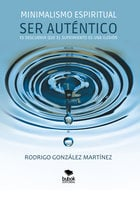 Minimalismo espiritual - Rodrigo González Martínez