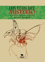 Los ecos del misterio - Alvaro Peregrin Elosegui