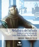 Metafísica del Infinito - Enrique Padilla Tello