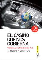 El casino que nos gobierna - Juan Hernández Vigueras