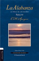 La alabanza - Charles Haddon Spurgeon
