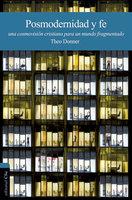 Posmodernidad y fe - Theo Donner