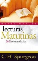 Lecturas matutinas: 365 lecturas diarias - C.H. Spurgeon