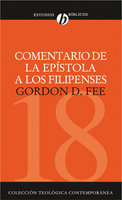 Comentario de la epístola a los Filipenses - Gordon Fee