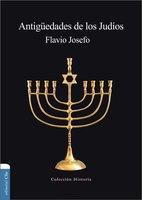 Antigüedades de los judíos - Flavio Josefo