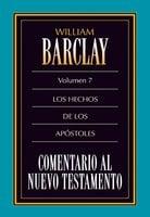 Comentario al Nuevo Testamento Vol. 7 - William Barclay