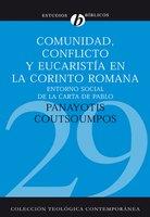 Comunidad, conflicto y eucaristía en la corinto romana - Panayotis Coutsoumpos