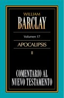 Comentario al Nuevo Testamento Vol. 17 - William Barclay