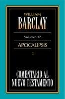 Comentario al Nuevo Testamento Vol. 17 - William Barclay