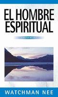 El hombre espiritual - Watchman Nee