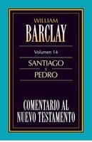 Comentario al Nuevo Testamento Vol. 14 - William Barclay