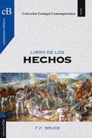 El libro de los Hechos - F. F. Bruce