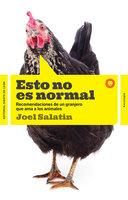 Esto no es normal - Joel Salatin
