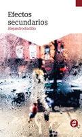 Efectos secundarios - Alejandro Badillo