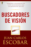 Buscadores de visión - Juan Carlos Escobar