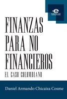 Finanzas para no financieros - Daniel Armando Chicaiza Cosme
