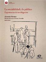 La sociabilidad y lo público - Alexandra Martínez, Nelson Antonio Gómez Serrudo