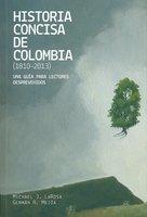 Historia concisa de Colombia (1810-2013) - Varios Autores