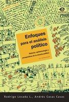 Enfoques para el análisis político - Rodrigo Losada L