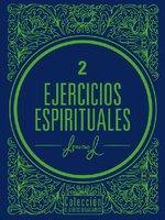 Ejercicios espirituales - San Ignacio De Loyola