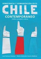 Democracia y humanización en el Chile contemporáneo - Varios Autores