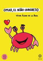 Omar el niño cangrejo - Víctor Álamo de la Rosa