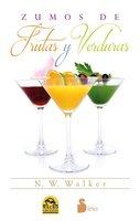 Zumos de frutas y verduras - N.W. Walker