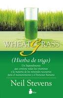 Wheatgrass - Neil Stevens