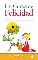 Un curso de felicidad - Ricardo Eiriz